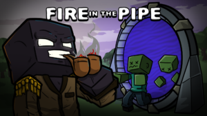 Fire in the Pipe 2